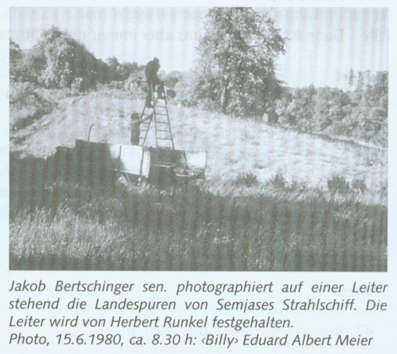 "Jakob Bertschinger Sr. photographed standing on a ladder over the landing tracks  from Semjase's Beamship. The latter is being held by Herbert Runkel. Photo, 6/15/1980, about 8:30am: ""Billy"" Eduard Albert Meier"